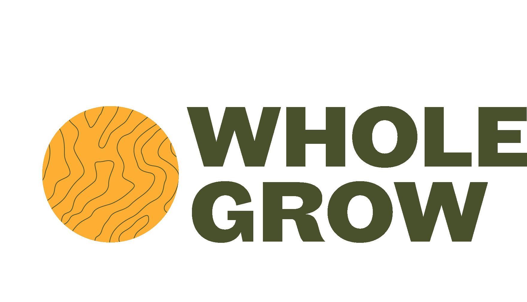 Whole Grow